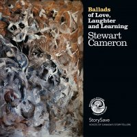 Ballads of Love, Laughter and Learning by Stewart Cameron