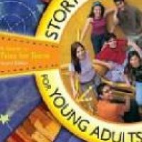 Storytelling for Young Adults: A Guide to Tales  for Teens, 2nd Edition