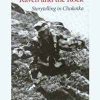 Raven and the Rock: Storytelling in Chukotka