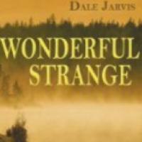 Wonderful Strange: Ghosts, Fairies, and Fabulous Beasties