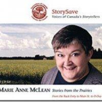 Stories from the Prairies, par Marie Anne McLean