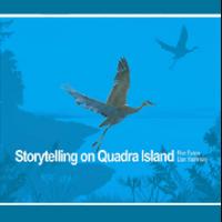 Storytelling on Quadra Island
