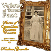 Voices of Toronto's Past