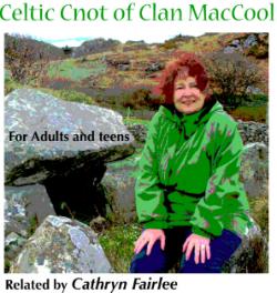 Celtic Cnot of Clan MacCool