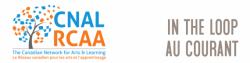 Le Réseau canadien pour les arts et l'apprentissage (RCAA) infolettre Avril