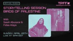 Toronto Palestine Film Festival presents: Birds of Palestine with Sarah Abusarar