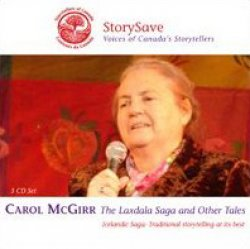 The Laxdala Saga and other Tales,  par Carol McGirr