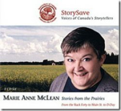Stories from the Prairies, by Marie Anne McLean