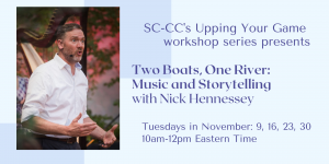 New Workshop- Two Boats, One River: Music and Storytelling with Nick Hennessey