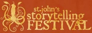 ST. JOHN'S STORYTELLING FESTIVAL - Call for Submissions