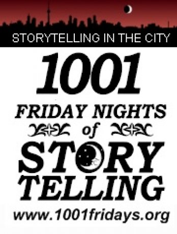 1001 Friday Nights of Storytelling - Toronto